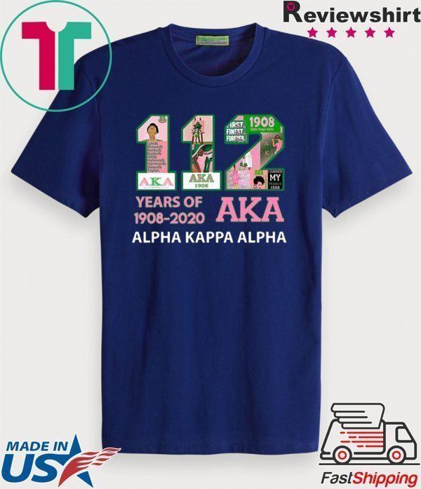 112 Years Of Aka Alpha Kappa Alpha 1908 2020 Tee Shirts