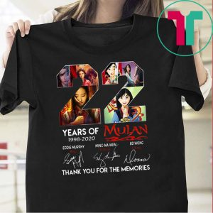 22 Years of Mulan 1998 2020 thank you for the memories Tee Shirt