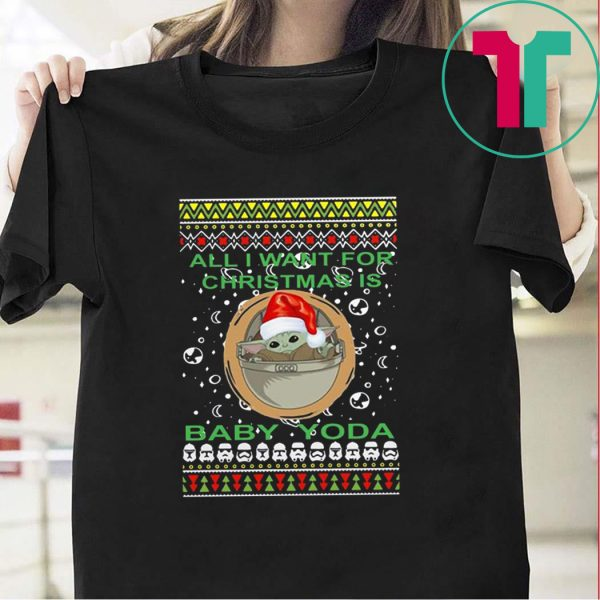All I Want For Christmas Is Baby Yoda Ugly Christmas 2020 T-Shirt
