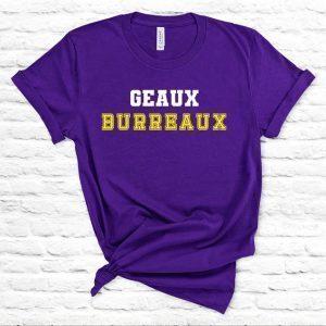 BOGO Sale on Now! Geaux Burreaux Shirt - Jeaux Burreaux - Tigers Football Fan Shirt