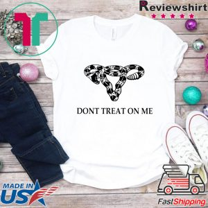Don't Tread on Me Uterus rattlesnake Tee Shirts