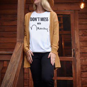 Don't Mess With Nancy Pelosi Tee Shirt