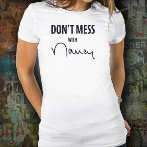 Don't Mess With Nancy Sweatshirt
