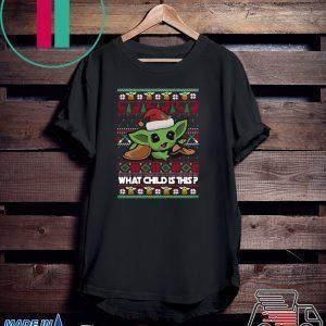 The Mandalorian Baby Yoda what child is this Christmas Tee Shirt