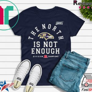 The North Is Not Enough Shirt T-Shirt