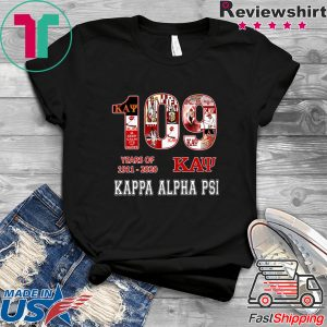 109 Years Of 1911 2020 Kappa Alpha Psi Tee Shirts