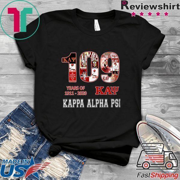 109 Years Of 1911 2020 Kappa Alpha Psi Tee Shirts