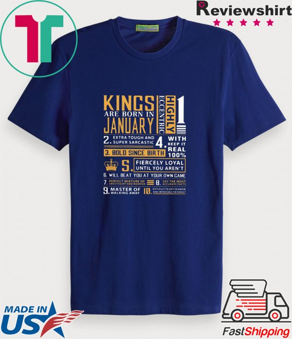 Kings Are Born In January Tee Shirt