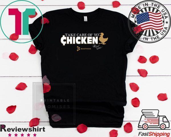 Marshawn Lynch Take Care of Yo' Chicken Tee Shirt