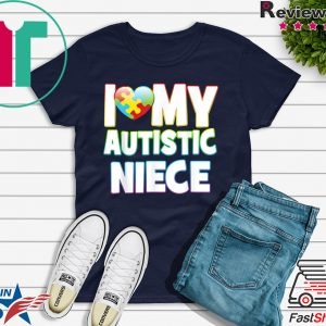 Autism Awareness Puzzle Heart Love My Autistic Niece Tee Shirts