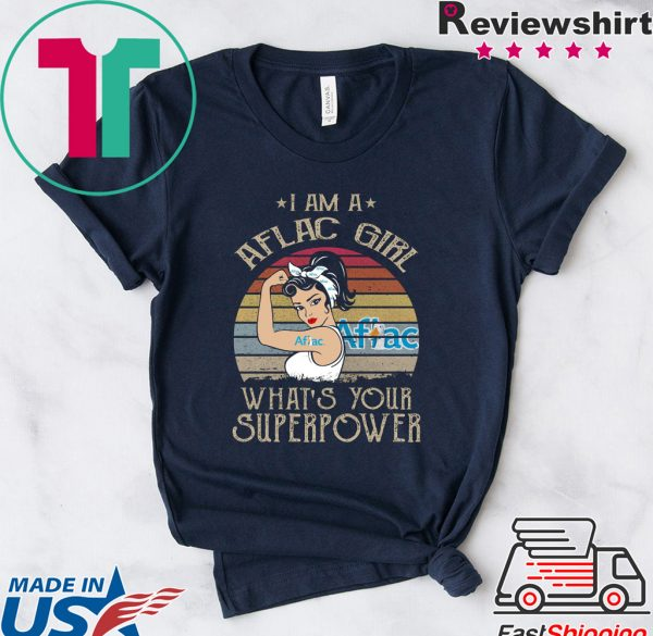 I Am A Aflac Girl What's Your Superpower Tee Shirts