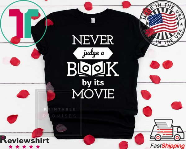 Never Judge a Book by its Movie Tee Shirts