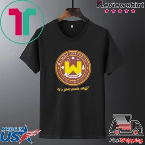 Wumbo University Shirt It's First Grade Stuff Tee Shirts