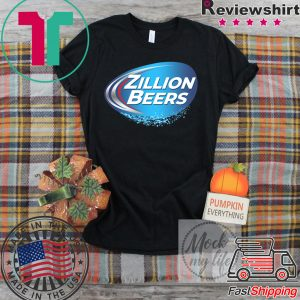 ZILLION BEERS LIGHT Tee Shirts