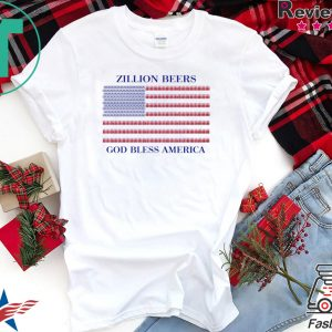 Zillion Beers God Bless America Tee Shirts