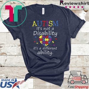 Autism Awareness Not A Disability Different Ability Tee Shirts