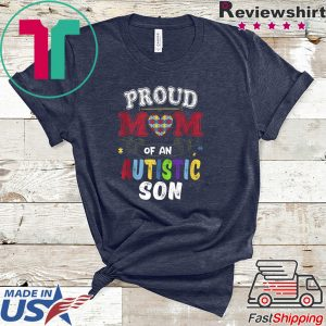 Autism Awareness Shirt Proud Mom Of An Autistic Son Tee Shirts
