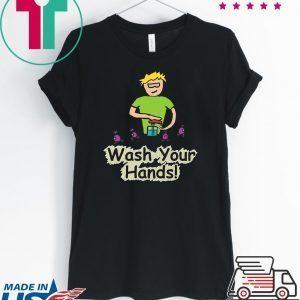 Wash Your Hands - Germaphobe and Germ Awareness Tee Shirts