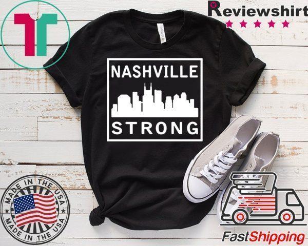 #nashvillestrong Nashville Strong 2020 Tee Shirts