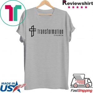 transformation church Tee Shirts