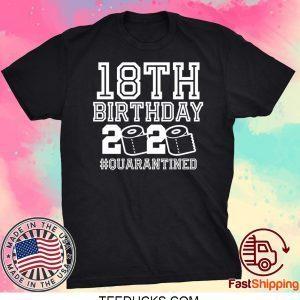 18th Birthday, Quarantine Shirt, The One Where I Was Quarantined 2020 Tee Shirt