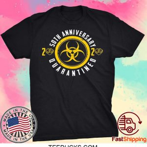 50th Anniversary 2020 Quarantined Happy Wedding Anniversary Tee Shirts