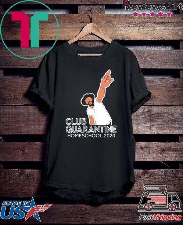 Club Quarantine Homeschool 2020 Classic T-Shirt