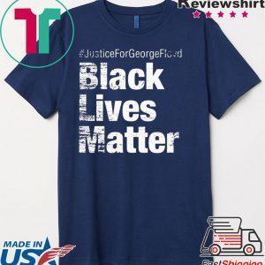 #JusticeForGeorgeFloyd Black Lives Matter Official T-Shirt