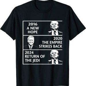 2016 a new hope 2020 the empire strikes back Trump Biden 2021 Shirt