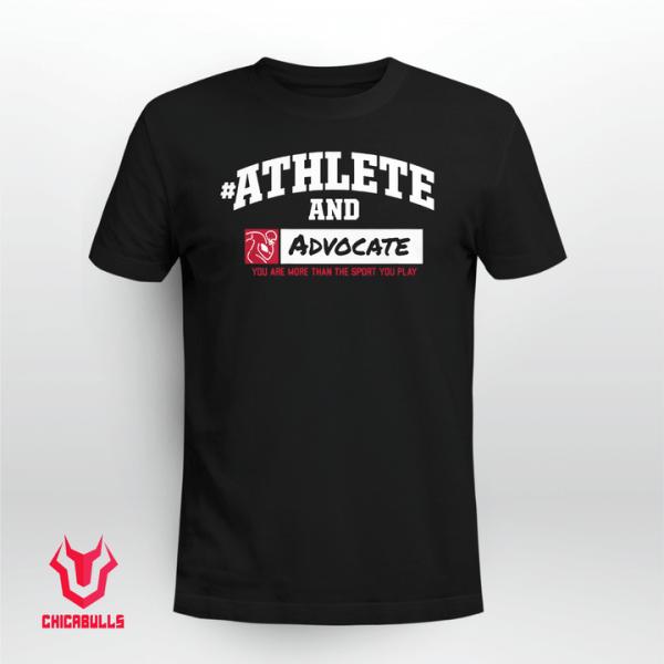#AthleteAnd Athleteand Advocate Limited Shirt