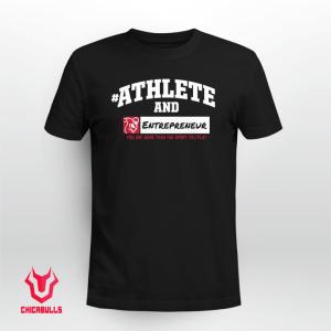 #AthleteAnd Athleteand Entrepreneur 2021 Shirt
