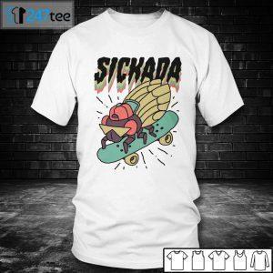 Sickada Cicada Unisex Shirt